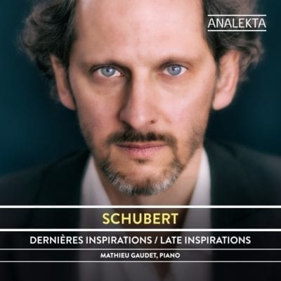 Schubert : The Complete Sonatas and Major Piano Works, Volume 2 – Late Inspirations