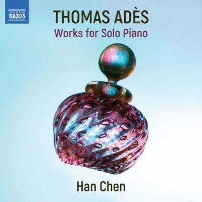 Thomas Adès : Piano Works