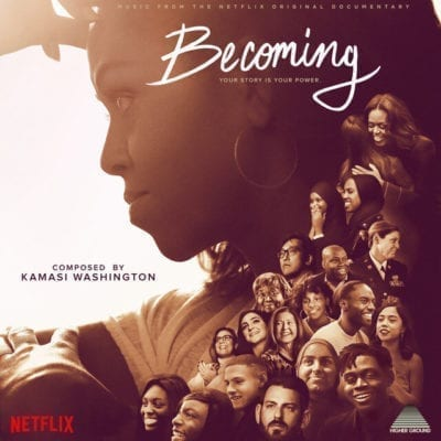 Becoming – Bande originale du film documentaire Netflix