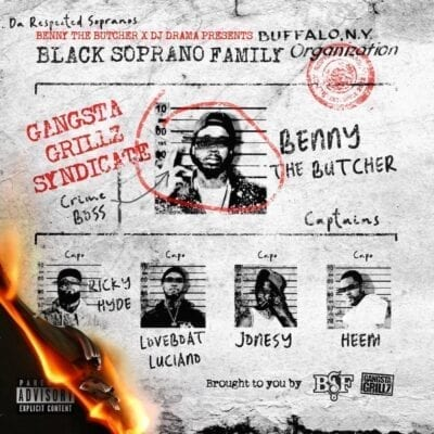 Benny the Butcher & DJ Drama Present: Black Soprano Family