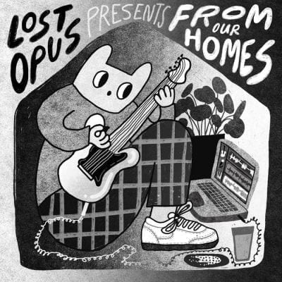 Lost Opus Presents From Our Homes