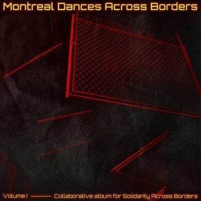 Montreal Dances Across Borders