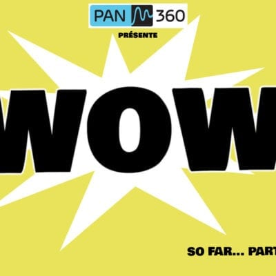 Wow 2020…so far – 4e partie