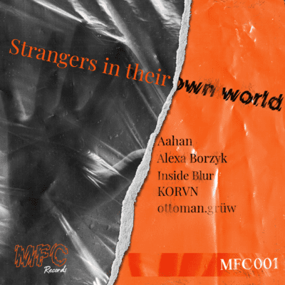 Strangers In Their Own World EP