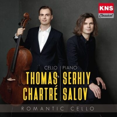 Thomas Chartré/Serhij Salov: Romantic Cello