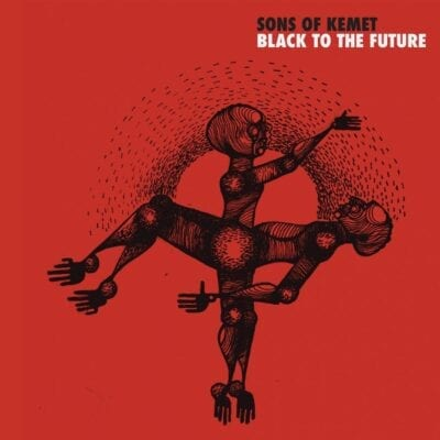 SONS OF KEMET / BLACK TO THE FUTURE