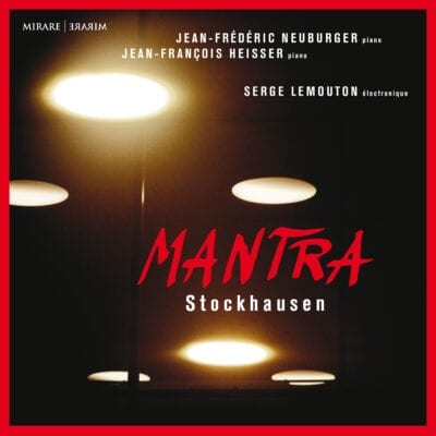 Stockhausen : Mantra